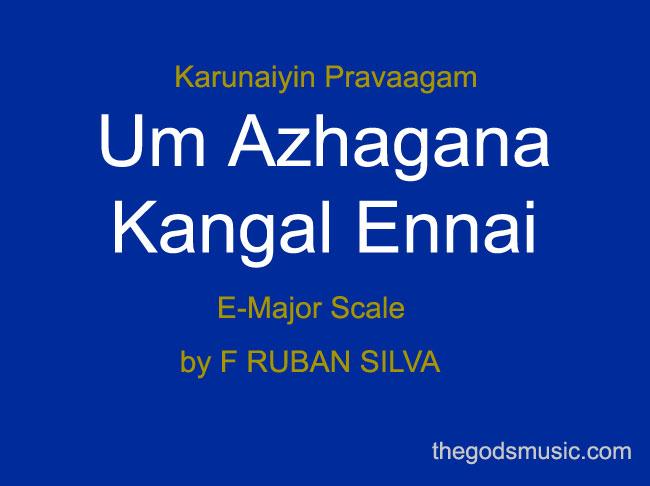 Um Azhagana Kangal Ennai Christian Song Chords And Lyrics