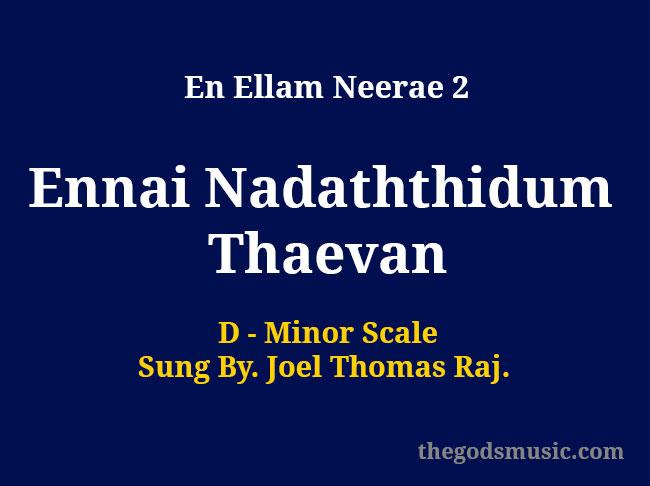 Ennai Nadaththidum Thaevan