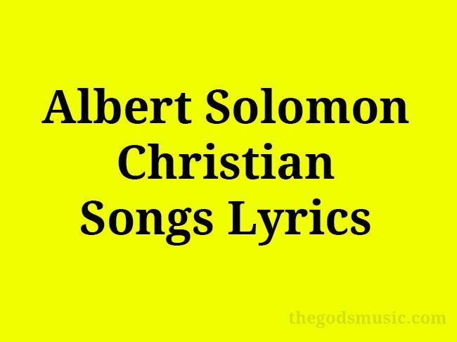 Albert-Solomon-Christian-Songs-Lyrics