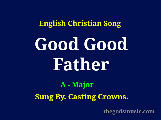 Good-Good-Father-Keyboard-Chords